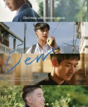 Watch Drama Dew (Thai 2019) Eng Sub