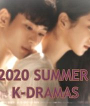 Best Korean Dramas to Watch 2020 (June & July)