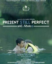 Watch Drama Present Still Perfect Eng Sub