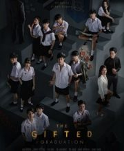 Watch Drama The Gifted: Graduation Eng Sub
