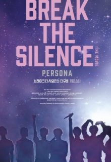 Watch Break the Silence: The Movie (2020) Eng Sub