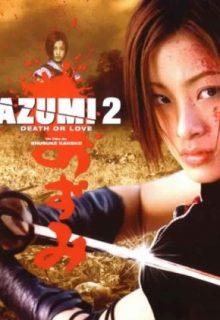 Watch Azumi 2: Death or Love Eng Sub