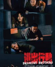 Watch Drama Breakout Brothers (2020) Eng Sub