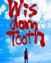 Watch Movie Wisdom Tooth (2018) Eng Sub