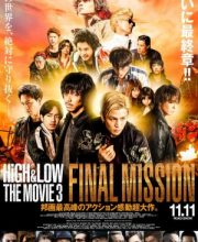 Watch Drama HiGH&LOW The Movie 3: FINAL MISSION Eng Sub