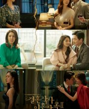 Watch Drama Love (ft. Marriage and Divorce) 2 (2021) Eng Sub